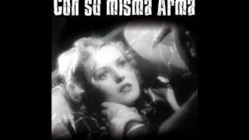 CON SU MISMA ARMA (Slightly Honorable, 1940, Full Movie, Spanish, Cinetel)