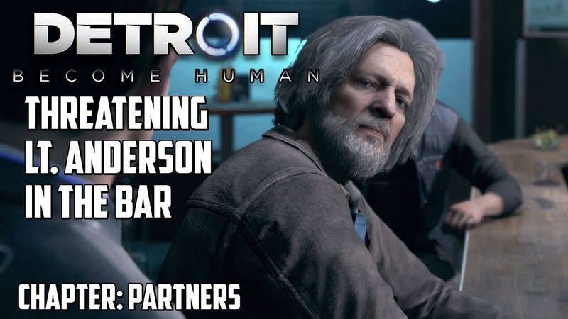 Detroit: Become Human | Threatening Lt. Anderson in the Bar (Partners)