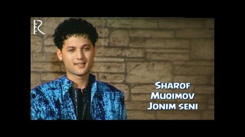 Sharof Muqimov - Jonim seni | Шароф Мукимов - Жоним сени (soundtrack)