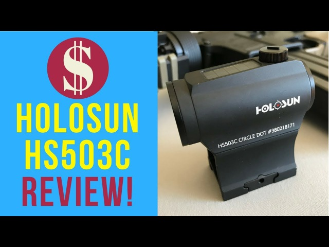 👍 Holosun HS503c Review - Best Red Dot Sight For The Money? 💵