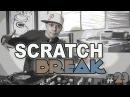 Scratchbreak 23 DJ Qbert feat Dopez Buck Rodgers Enfoe Swiftstyle and QBERT