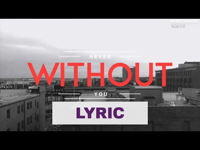 ATB feat Sean Ryan Never Without You Official Lyric Contest Video