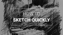 How to Sketch Places Quickly