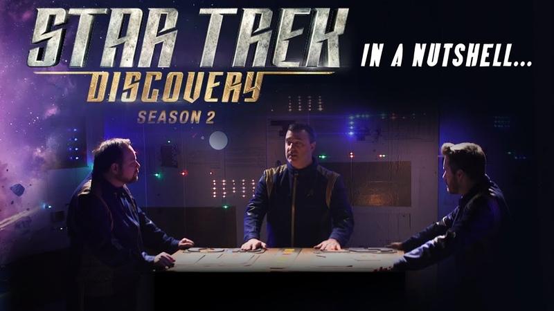 Star Trek Discovery Season 2 In a Nutshell