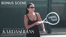 For Kourtney Kardashian The Tennis Struggle Is Real KUWTK Bonus Scene E