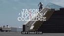 Jason 'Fooman' Colledge UNITED 'AFFIRMATION' DIG BMX