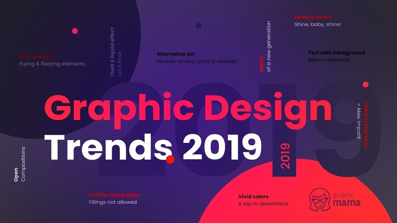 Top Graphic Design Trends 2019 Fresh Hot Bold