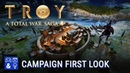 Troy: A Total War Saga - First Look at the Campaign