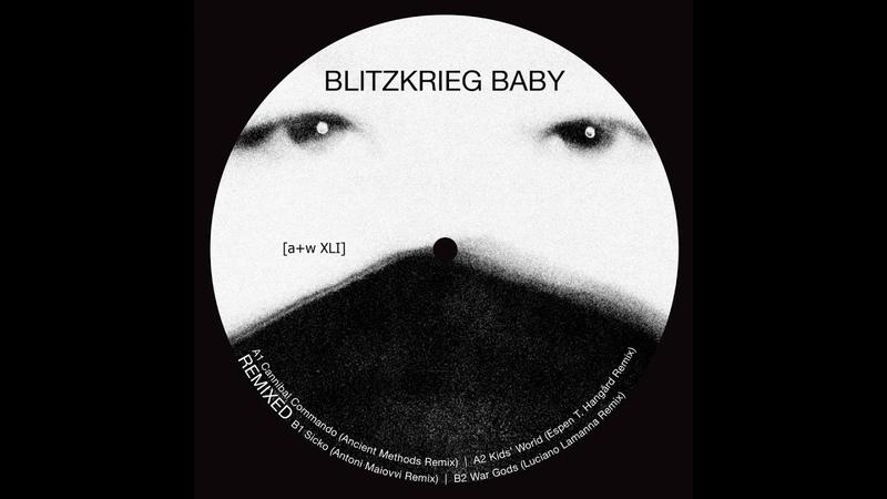 Blitzkrieg Baby - Sicko (Antoni Maiovvi Remix)[aw XLI]