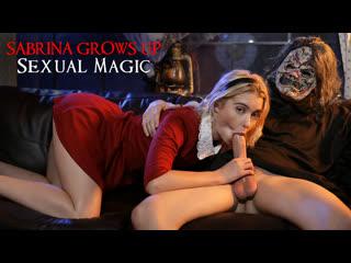 [NubilesET] Chloe Cherry - Sabrina Grows Up Sexual Magic NewPorn2019