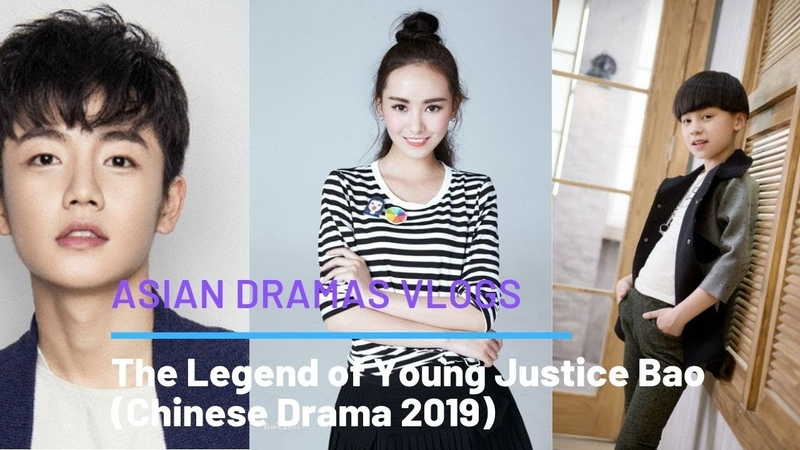 The Legend of Young Justice Bao - 少年包拯 - Upcoming Chinese Dramas in 2019