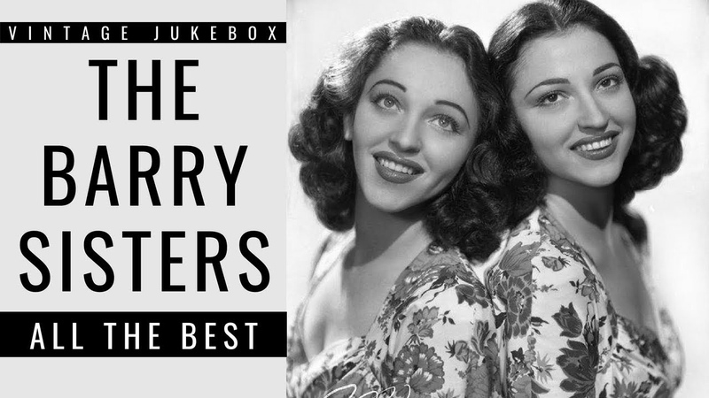 The Barry Sisters All the Best FULL ALBUM BEST OF POP MUSIC