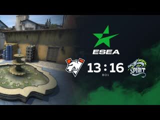 0 - 1  Team Spirit, bo1. ESEA MDL S32