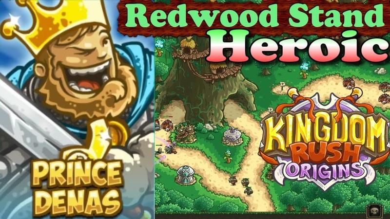 Kingdom Rush Origins HD Redwood Stand Heroic Level 4 Hero Prince Denas