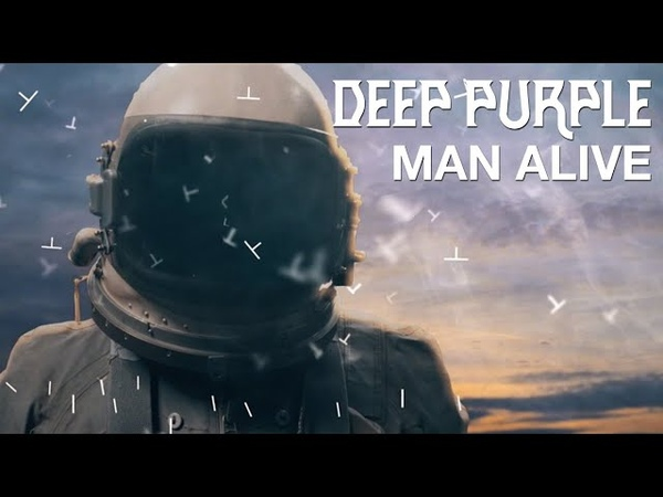 Deep Purple Man Alive Official Music Video New album Whoosh! out 7th August 2020