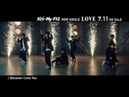 Kis-My-Ft2 / 「Because I Love You」MUSIC VIDEO -Dance Edition- (シングル「LOVE」収録曲)