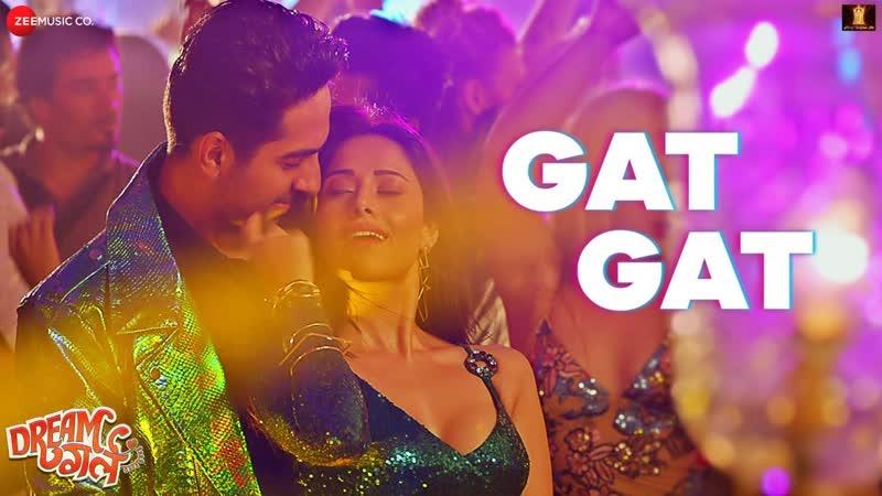 Gat Gat - Full Video ¦ Dream Girl ¦ Ayushmann K , Nushrat B ¦ Meet Bros Ft Jass Z , Khushboo G_arc