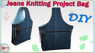 KNITTING PROJECT BAG TUTORIAL | RECYCLE JEANS INTO BAGS | JEANS BAG DIY | PROJECT BAG FOR KNITTING