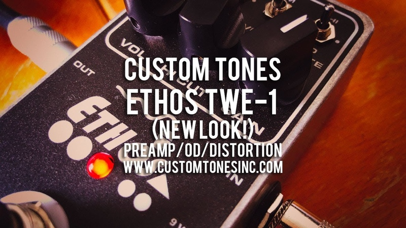 Custom Tones ETHOS TWE-1 (new look!) - Demo