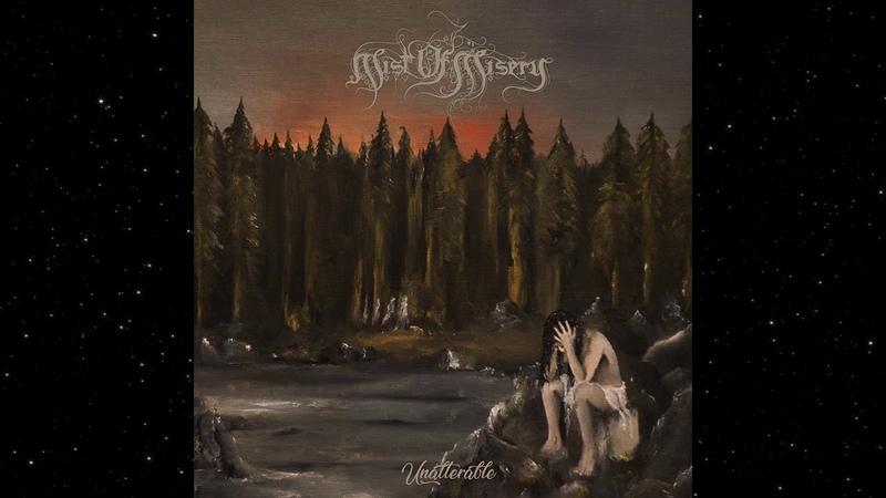 Mist of Misery - Unalterable (Full Album)