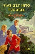 Five Get Into Trouble - (Famous Five Collection)