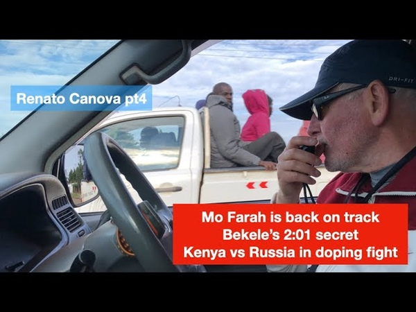 Renato Canova pt 4 Bekele Farah difference between Kenyan and Russian doping cases RUS sub