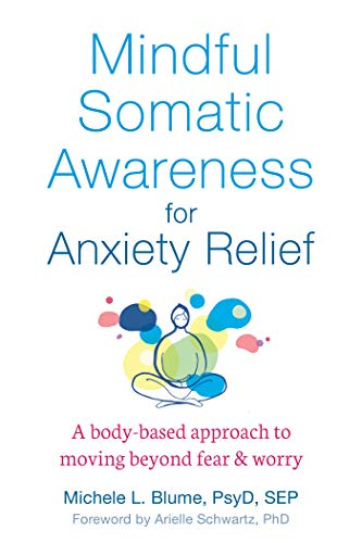 Mindful Somatic Awareness for Anxiety Relie