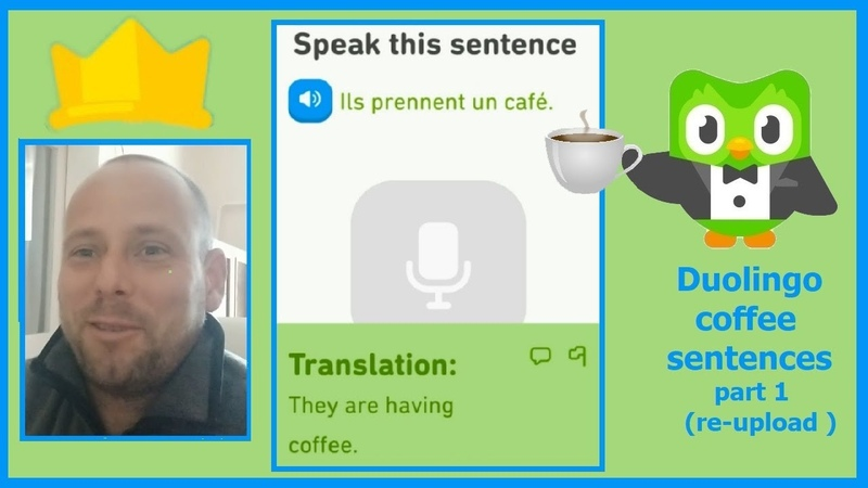 Duolingo coffee sentences part 1 (re-upload with pronunciation and vlog)