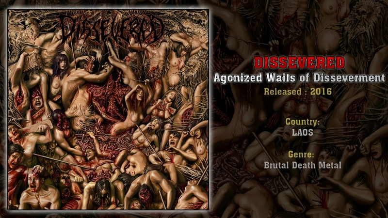 Dissevered LAO Agonized Wails of Disseverment Full Album 2016 Brutal Death Metal from LAOS