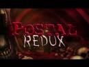 POSTAL Redux PC (Часть 1) 3840х2160 [Darkman]