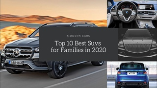 Top 10 Best Suvs for Families in 2020
