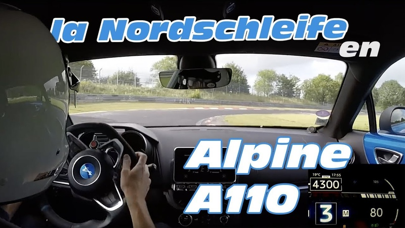 New Alpine A110 Hot lap at Nürburgring nordschleife Track mode ESC off on board