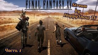 [Final Fantasy XV] - Stream by SumLoRiK