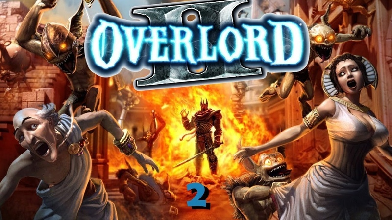 2 Overlord II ➤ Зло растёт 😈