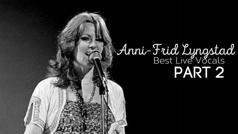 Anni Frid Lyngstad's Best Live Vocals Part 2
