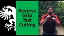 Reverse Grip Cutting Tests with Sabre