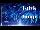 Talyk - Jump (360p)