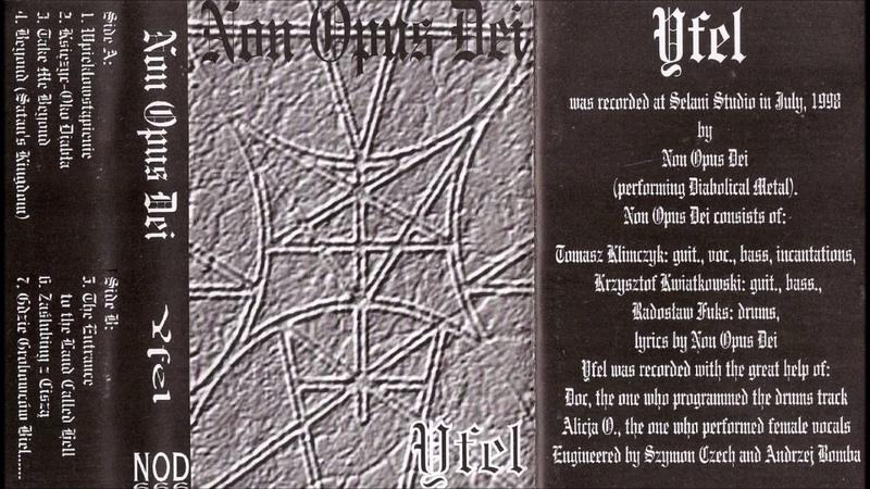 Non Opus Dei [POL] [Raw Black] 1998 - Yfel (Full Demo)