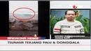 BREAKING NEWS Terjadi Tsunami Setelah Gempa 7,7 SR Di Palu dan Donggala