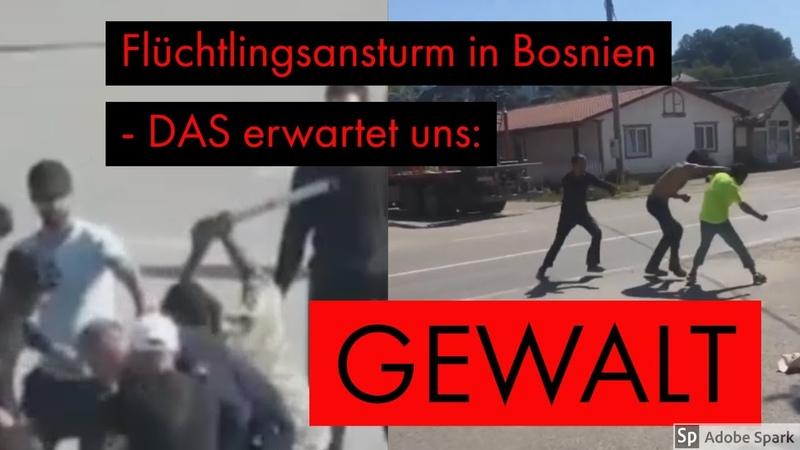 Flüchtlingsansturm in Bosnien - DAS erwartet uns: GEWALT