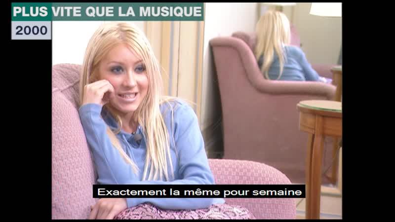 Christina Aguilera Interview Plus vite que la Musique 2000