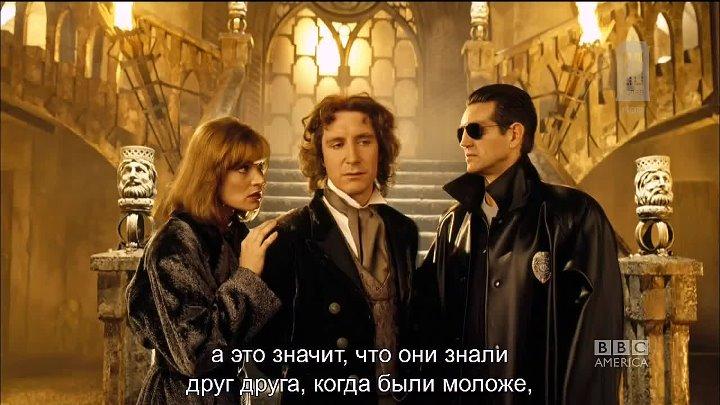Доктор Кто Возвращение к истории Восьмой Доктор c субтитрами