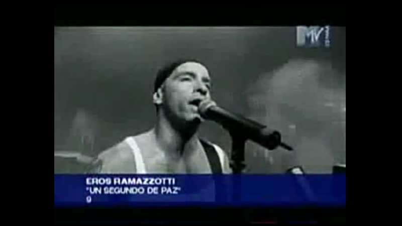 Eros ramazzotti - un segundo de paz mtv esp
