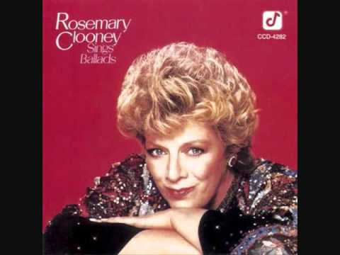 The Days of Wine and Roses Rosemary Clooney