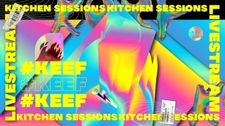 #keef - Kitchen Session 05: Lost Summer